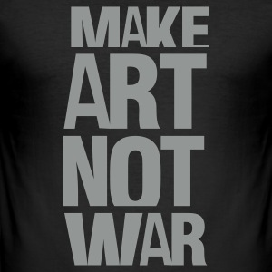 Svart make art not war T-skjorter - Slim Fit T-skjorte for menn