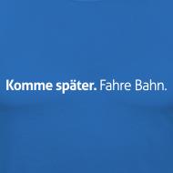 Motiv ~ Slimfit Komme-später-Shirt