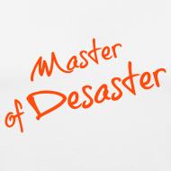 Motiv ~ Master of Desaster HERREN
