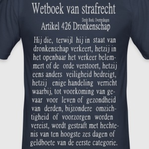 Dronkenschap T-shirts - slim fit T-shirt
