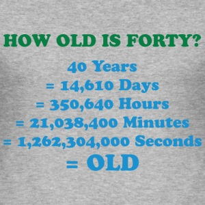 How Old Is Forty 2 (dd)++ T-Shirts - Men's Slim Fit T-Shirt