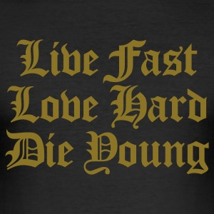 live fast love hard T-Shirts - Men's Slim Fit T-Shirt