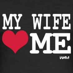 Black my wife loves me by wam Men's T-Shirts