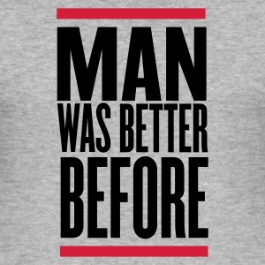 Grau meliert man was better before T-Shirts - Männer Slim Fit T-Shirt
