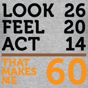 Look Feel Act 60 (dd)++ T-Shirts - Men's Slim Fit T-Shirt