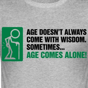 Age With Wisdom 3 (2c)++ T-Shirts - Men's Slim Fit T-Shirt