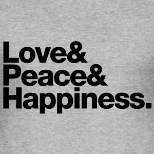 love peace happiness T-Shirts - Männer Slim Fit T-Shirt