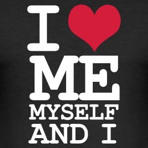Black i love me myself and i Men's T-Shirts - Men's Slim Fit T-Shirt
