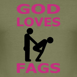 god loves fags :-: - Tee shirt près du corps Homme