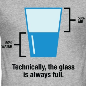 Glass Is Always Full 1 (dd)++ T-skjorter - Slim Fit T-skjorte for menn