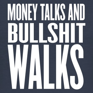 Mørk marineblå money talks and bullshits walks by wam T-skjorter - Slim Fit T-skjorte for menn