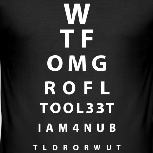 Augen/Eyes Test Internet Slang T-Shirts - Männer Slim Fit T-Shirt