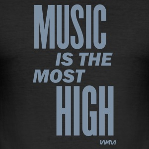Schwarz music is the most high by wam T-Shirts - Männer Slim Fit T-Shirt