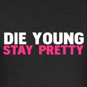 Noir die young stay pretty T-shirts - Tee shirt près du corps Homme