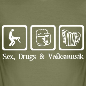 Sex, Drugs & Volksmusik - Männer Slim Fit T-Shirt
