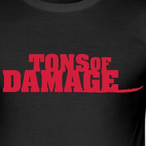 Tons of Damage - Männer Slim Fit T-Shirt