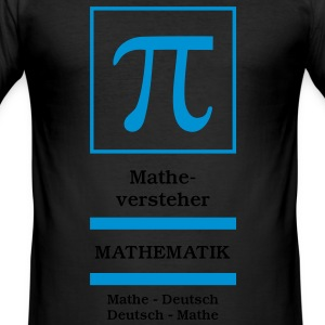 Matheversteher T-Shirts - Männer Slim Fit T-Shirt