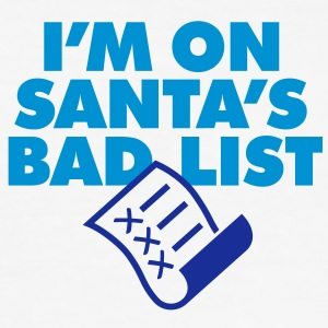 Im On Santas Bad List 1 (2c)++ T-Shirts - Men's Slim Fit T-Shirt