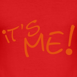 It's ME ! - Männer Slim Fit T-Shirt