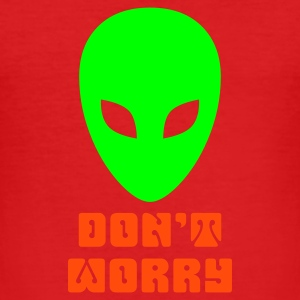 ALIEN - Don't worry - Männer Slim Fit T-Shirt