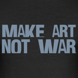 Svart make art not war T-shirts - Slim Fit T-shirt herr