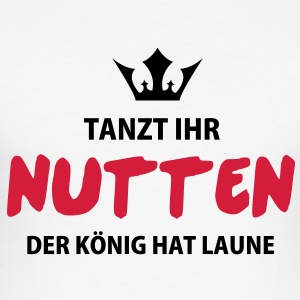 Tanz ihr Nutten - Electro - House - Techno  T-Shirts - Männer Slim Fit T-Shirt