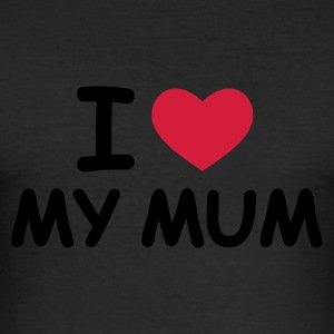 Eigelb I Love My Mum T-Shirts - Männer Slim Fit T-Shirt