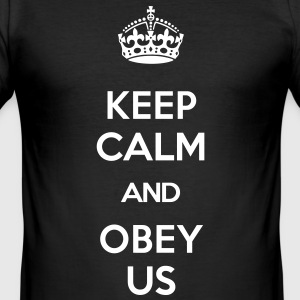 KEEP CALM AND OBEY US T-Shirts - Men's Slim Fit T-Shirt