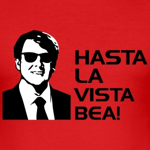 Hasta la vista Baby T-shirts - slim fit T-shirt