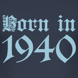 Dark navy Born in 1940 T-Shirts - Männer Slim Fit T-Shirt