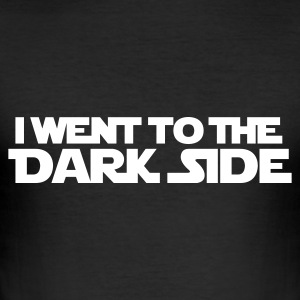 Went to dark side (only) 1c T-Shirts - Männer Slim Fit T-Shirt