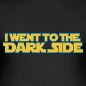 Went to dark side (only) 2c T-Shirts - Männer Slim Fit T-Shirt
