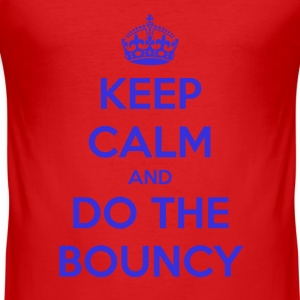 keepcalmanddothebouncy T-Shirts - Men's Slim Fit T-Shirt