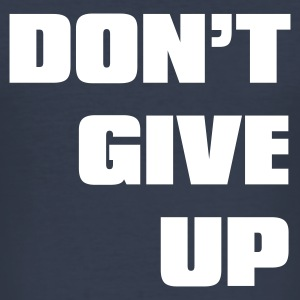 Navy don't give up T-Shirts - Männer Slim Fit T-Shirt