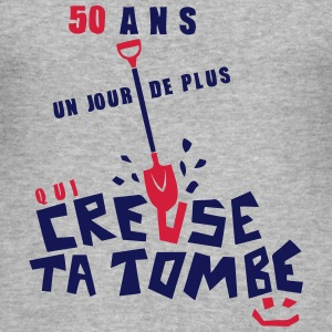 50 ans creuse tombe humour anniversaire Tee shirts - Tee shirt près du corps Homme