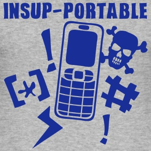 insupportable portable telephone phone Tee shirts - Tee shirt près du corps Homme