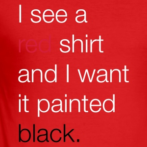 I see a red shirt and I want it painted black T-shirts - slim fit T-shirt
