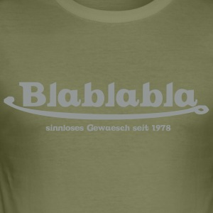 blablabla - Männer Slim Fit T-Shirt