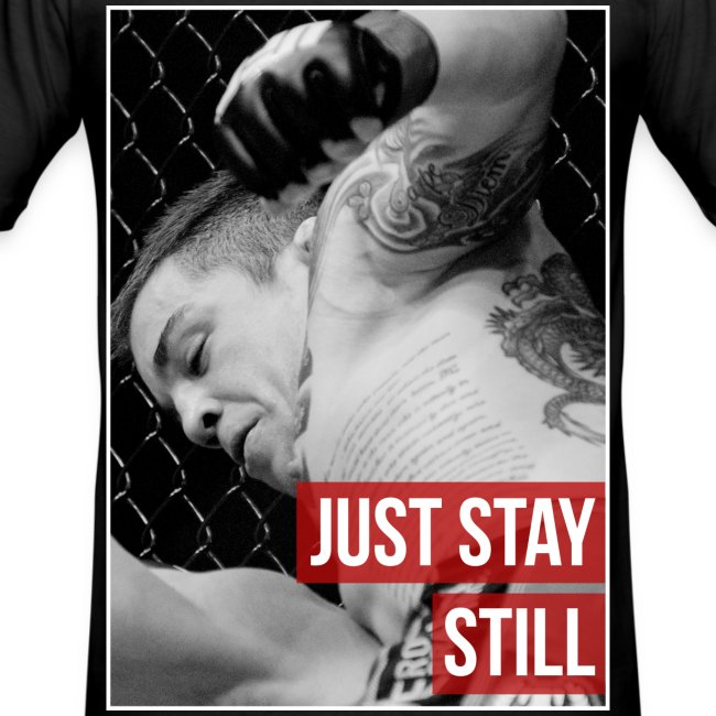 Mens Slim fit T shirt - Just stay Still