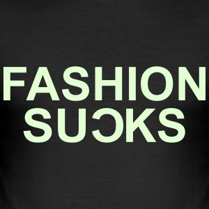 Fashion Sucks Camisetas - Camiseta ajustada hombre
