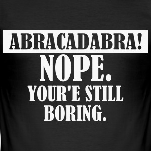 Abracadabra T-Shirts - Männer Slim Fit T-Shirt