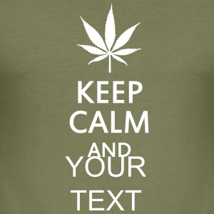 keep calm and ... cannabis leaf T-shirts - Herre Slim Fit T-Shirt