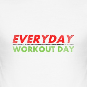 Everyday Workout Day | Washed Out Style Magliette - Maglietta aderente da uomo