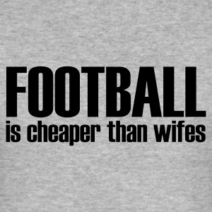 Gråmelert football is cheaper than wifes T-skjorter - Slim Fit T-skjorte for menn