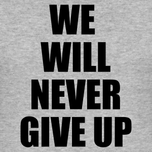 Grigio melange we will never give up T-shirt - Maglietta aderente da uomo
