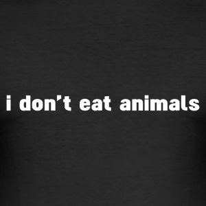Nero i don't eat animals T-shirt - Maglietta aderente da uomo
