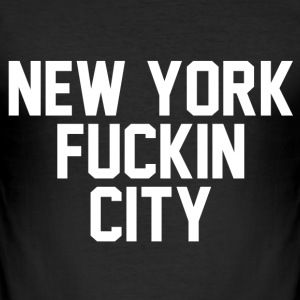 New york fuckin city T-Shirts - Men's Slim Fit T-Shirt