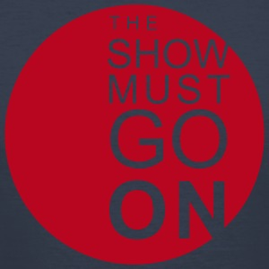 The Show Must Go On Tee shirts - Tee shirt près du corps Homme