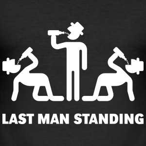 Last Man Standing (Binge Drinking Party) T-Shirts - Men's Slim Fit T-Shirt
