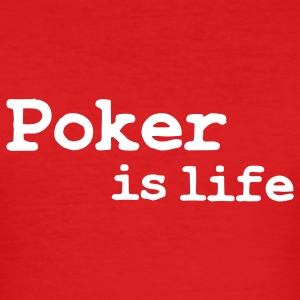 poker is life T-skjorter - Slim Fit T-skjorte for menn